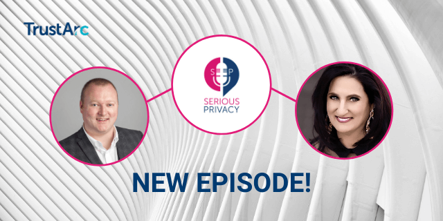 Serious Privacy Podcast: From Frozen to Ultron – The Hot Privacy Topics (with Ralph O'Brien)