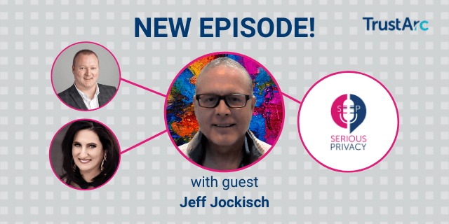 Serious Privacy Podcast – In My Free Time: Podcast and Data Broker Analytics (with Ralph O'Brien and Jeff Jockisch)