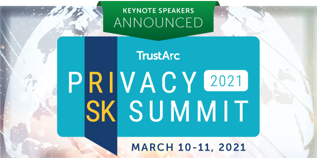 Keynote Speakers Announced for the TrustArc Privacy Risk Summit