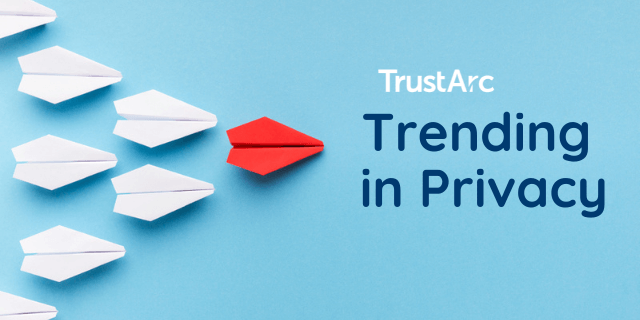 This Week's Trends in Privacy with Nymity Research – July 26, 2021