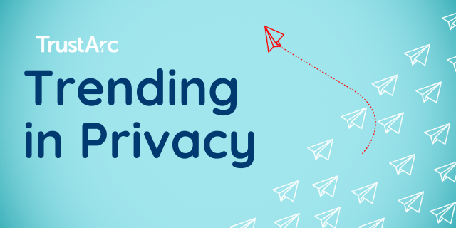 This Week's Trends in Privacy with Nymity Research