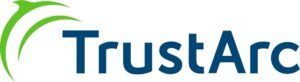 TrustArc Announces Strong Company Momentum as Organizations Prioritize Privacy as a Strategic Focus