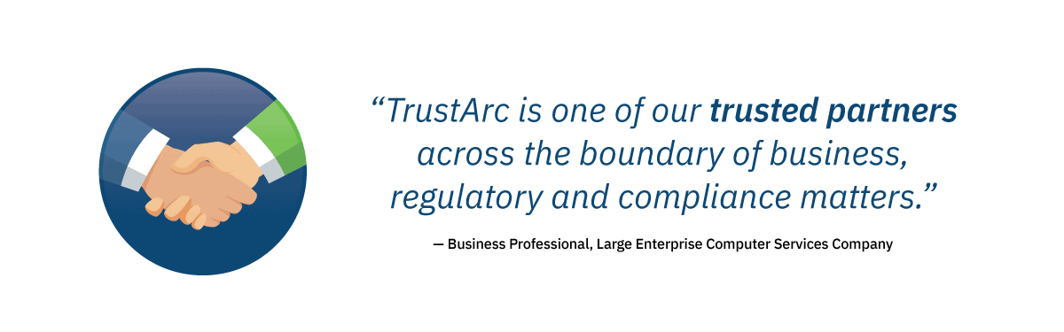 TrustArc is one of our trusted partners